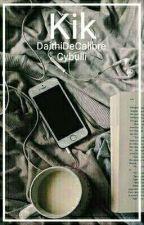 Kik  》DaithiDeCalibre by cybulli