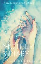 Mother's Diary by Flavonoid