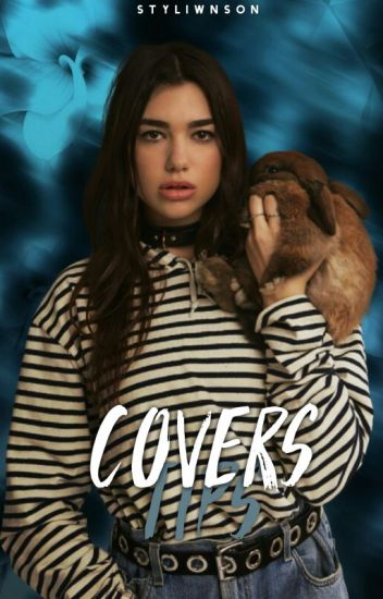 COVERS TIPS