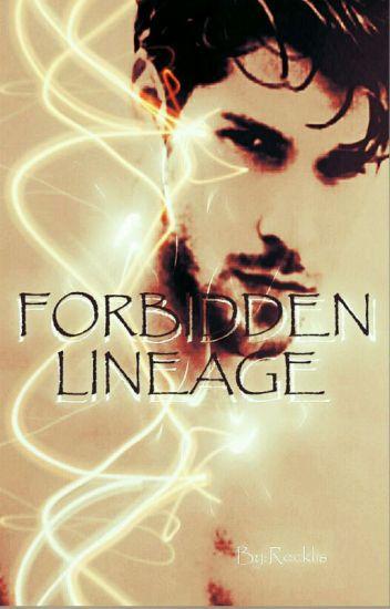 Forbidden Lineage