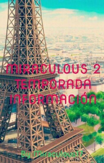 MIRACULOUS 2 TEMPORADA INFORMACIÓN