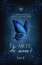 El Arte De Amar by Luz_Ka