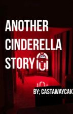 Another Cinderella Story | cake (COMPLETED) by castawaycake