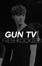 gun tv | applyfic by freshkookies