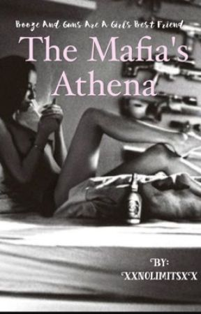 The Mafia's Athena by XxnolimitsxX