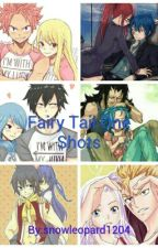 Fairy Tail One Shots by snowleopard1204