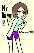 My Drawings 2 by Pikachugirl12356
