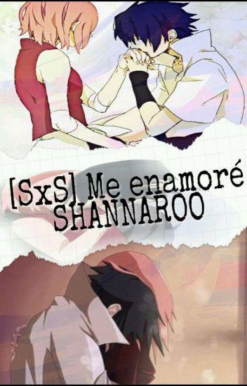 [SxS] Me Enamoré Shannaro (Editando)