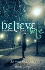 Believe Me (Fred Weasley Love Story) READ THE LAST CHAPTER - THAT'S ALL!!!!!!!!! by subversion