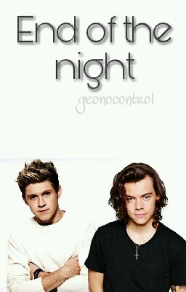 End Of The Night || N.S (Concluída)