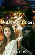 Mutant Town by Krisense