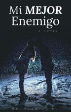 Mi MEJOR Enemigo by LeprechaunWilly