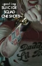 Suicide Squad » One shots by -gxsling