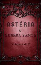Astéria: A Guerra Santa by Marcellocas