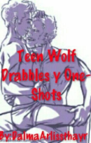Teen Wolf Drabbles y OneShots