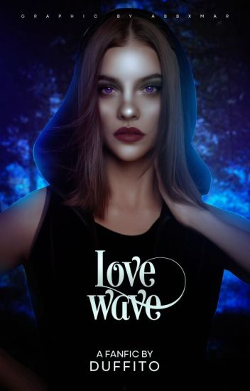LoveWave (Teen Wolf) PAUSADA