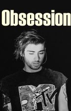 Obsession » z.m by CarpeDiemBabyx