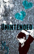 Unintended by JenifferLeeMP