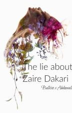 The lie about Zaire Dakari by IssoAwal