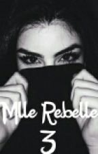 Mlle Rebelle 3 by 1filleordinaire