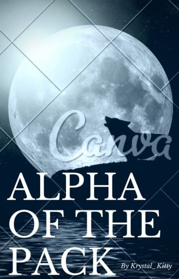 Alpha Of The Pack (PDH Boys x Reader) - Kwen - Wattpad