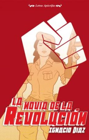 LA NOVIA DE LA REVOLUCIÓN de Ignacio Diaz by IniciativaMercurio