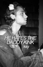 he hates the daddy kink ;; lrh by prexies