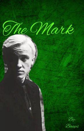 The Mark • Draco Malfoy x Reader - Draco Malfoy has a (stupid) plan