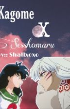 Kagome X Sesshomaru (Completed) by shallamar9