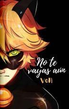 «NO TE VAYAS AÚN» [no editada] by DONUT_453