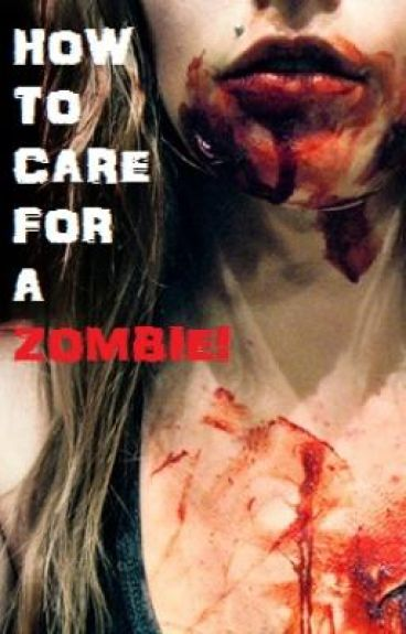 How To Care For A Zombie! [ A Short! ]