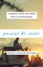 Paraíso de Verão by BarbelleBrunette