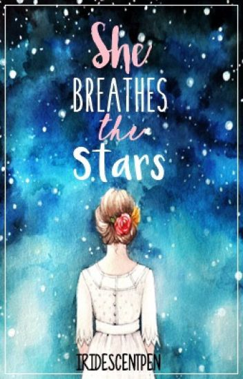She Breathes the Stars