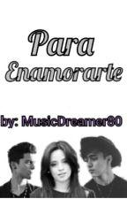 Para Enamorarte  by MusicDreamer80