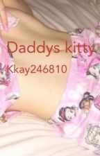 Daddy's kitty  by kkay246810