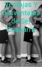 Ventajas Y desventajas de Ser Chaparra by MonicaLizbethNez