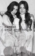 Camren Smut  by camrennlily_
