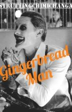 Gingerbread Man (Jared Leto's Joker) by struttingchimichanga