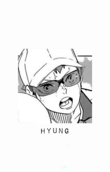 I LOVE HYUNG ✔