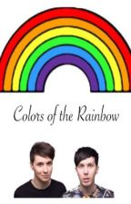 Colors of the Rainbow | Phan by katemb16