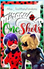 Miraculous One-Shots [Requests Open] by Miss_TooManyFandoms