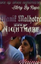 Manik Malhotra: my nightmares  by RupaBhulanja