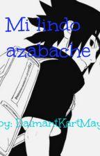 Mi Lindo Azabache (Tu Y Sasuke) by DaimantKartMay
