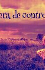 Fuera De Control by santa23_