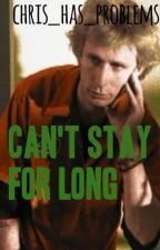 Can't Stay For Long       (A Mike Dirnt Fanfiction) by chris_has_problems