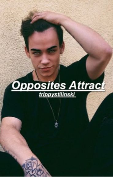 Opposites Attract ➳ Wes Tucker | ON HOLD