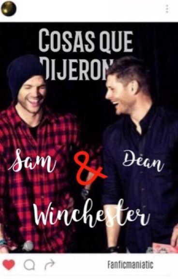 Cosas Que Digieron Sam y Dean Winchester. [FRASES]