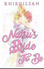 Natsu's Bride To Be by khiegilsan