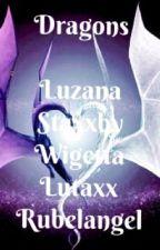 Dragons [Rubelangel,Wigetta, Luzana, Staxxby, Lutaxx] by Shipper7