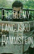 Problémy fanoušků Rammstein by Lil_psycho_monster